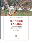 Délivrances (Jennifer Barber)